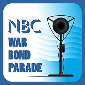 NBC War Bond Parade (February 7, 1944) Radio/TV Program