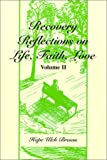 Recovery Reflections on Life, Faith, Love, Hope Ulch Brown, 0533143713