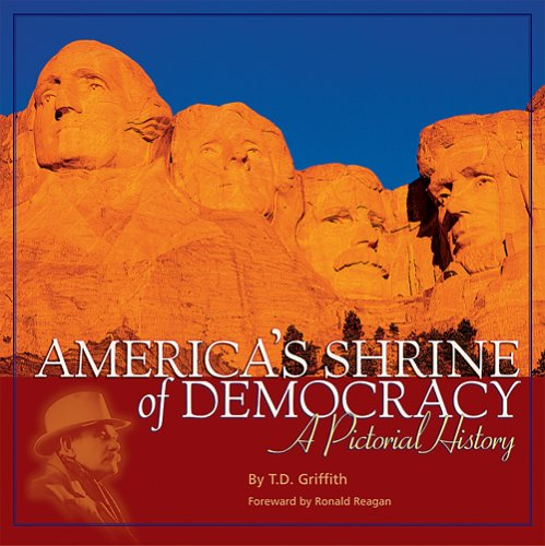 America's Shrine of Democracy: A Pictorial History