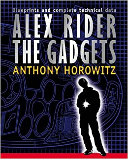 Alex rider the gadgets anthony horowitz for Alex co amazon