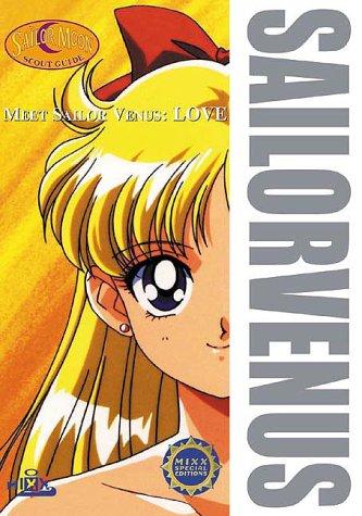 Meet Sailor Venus: Love (Sailor Moon Scout Guide)