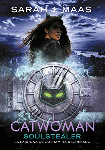 Catwoman: Soulstealer (Spanish Edition) (Dc Icons Series)