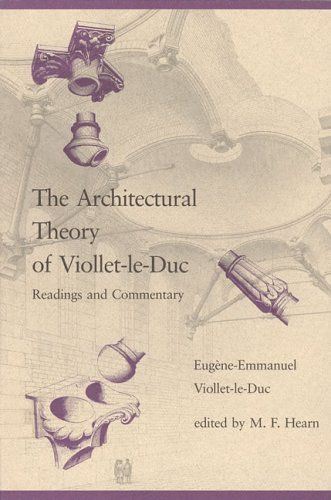 The Architectural Theory Of Viollet Le Duc [Pdf/ePub] eBook