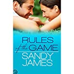 Rules of the Game   Sandy James