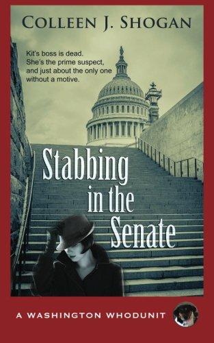 Stabbing in the Senate (A Washington Whodunit)
