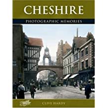 Cheshire: Photographic Memories