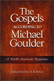 The Gospels According to Michael Goulder : A North American Response, , 1563383780