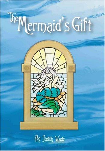 The Mermaid's Gift pdf epub
