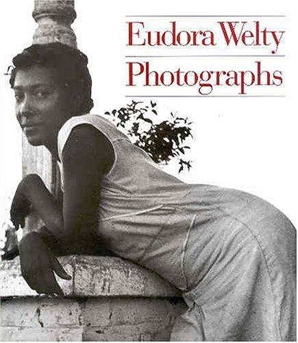 Eudora Welty: Photographs - New Store B&h York Photo