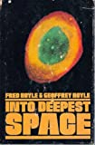 Into Deepest Space, Fred Hoyle and Geoffrey Hoyle, 0060119845