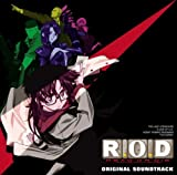 R. O. D Originalsoundtrack by Sony Music Japan