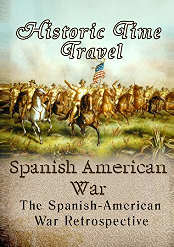 Historic Time Travel Spanish American (American War Film)