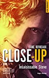 close up tome 3 insaisissable steve new romance french edition