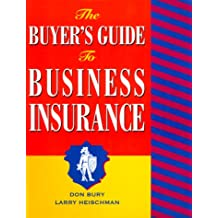 The Buyer's Guide to Business Insurance with Worksheet