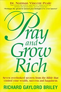 Pray and grow rich catherine ponder 9789562916288 amazon books pray and grow rich 7 overlooked secrets from the bible fandeluxe Choice Image
