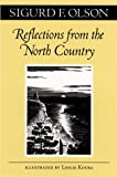 Reflections from the North Country, Olson, Sigurd F., 0816629935