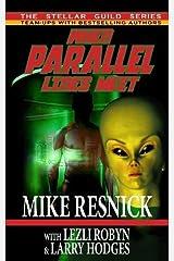 When Parallel Lines Meet Paperback