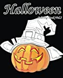 Halloween : Coloring Book Vol.5: Super Fun Fantasy  Coloring Books for Kids and Adults (Volume 5)
