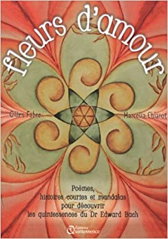 Fleurs damour - Poèmes, histoires courtes et mandalas...
