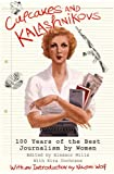 """Cupcakes and Kalashnikovs - 100 Years of the Best Journalism by Women"" av Eleanor Mills"