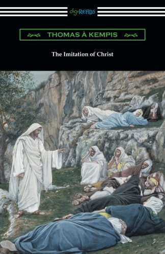 The Imitation of Christ (Translated by William Benham with an Introduction by Frederic W. Farrar)