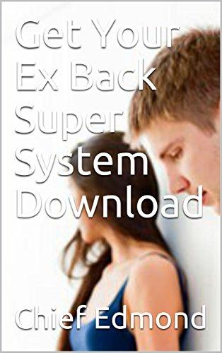 Get your ex back super system