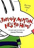 Johnny Mutton, He's So Him!, James Proimos, 0152167668