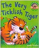 The Very Ticklish Tiger (Peek-a-boo Pop-ups)