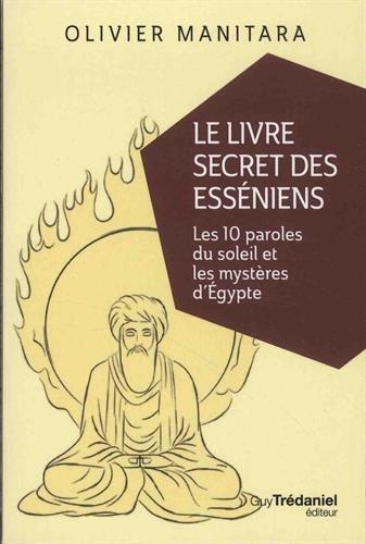 Le livre secret des Esséniens par Olivier Manitara