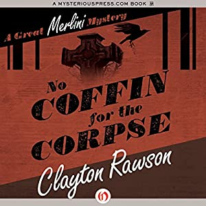 No Coffin for the Corpse Audiobook