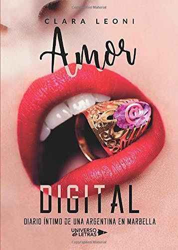 Amor Digital Diario íntimo De Una Argentina En Marbella
