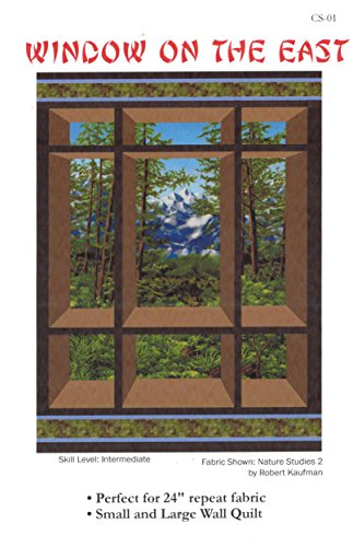 (Window on the East Quilt Pattern, by Carolyn Startup, Great for Large Prints, Panels, Scenics & 24