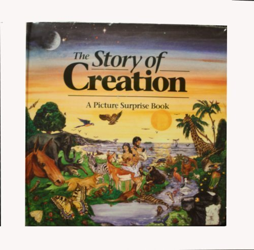 The Story of Creation: A Picture Surprise Book