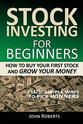 Stock Investing For Beginners: How To Buy Your First Stock And Grow Your Money