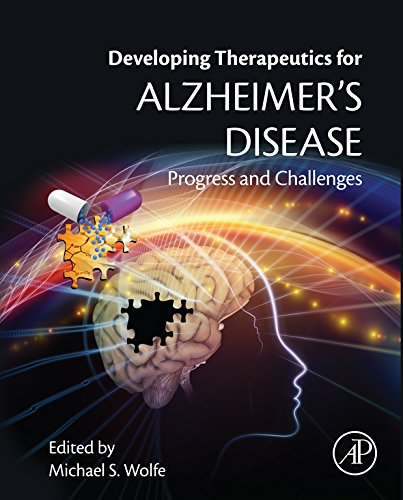 (Developing Therapeutics for Alzheimer's Disease: Progress and Challenges)