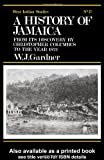 History of Jamaica, W. J. Gardner, 0714619388