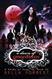 A Shade of Vampire 33: A Dawn of Guardians (Volume 33)