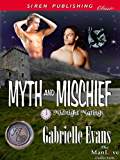 Myth and Mischief [Midnight Matings] (Siren Publishing Classic ManLove)