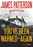 You've Been Warned--Again (Kindle Single) (BookShots) фото