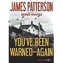 You've Been Warned--Again (Kindle Single) (BookShots)