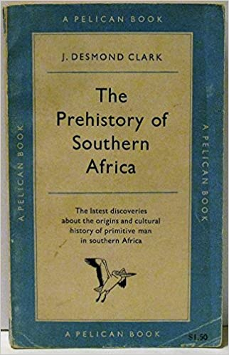 The Prehistory Of Southern Africa