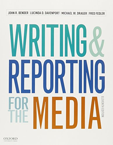 190249625 - Writing and Reporting for the Media + A Style Guide for News Writers & Editors