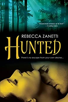 Hunted (Dark Protectors Book 3) by [Zanetti, Rebecca]