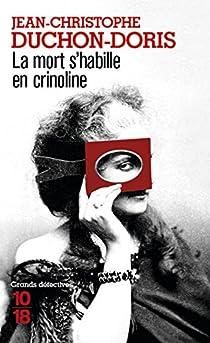 La mort s'habille en crinoline par Duchon-Doris