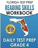 FLORIDA TEST PREP Reading Skills Workbook Daily Test Prep Grade 4: Preparation for the Florida Standards Assessments (FSA)