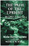 The Path of the Upright, Mordecai M. Kaplan, 1568214278