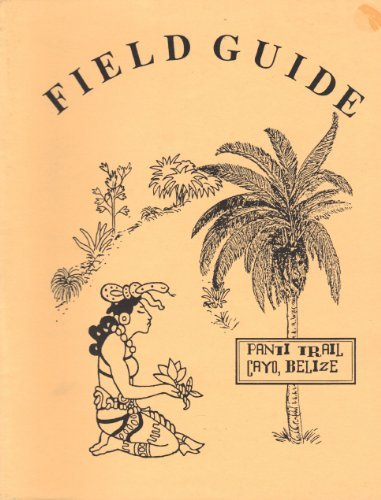 Panti Maya Medicine Trail Field Guide