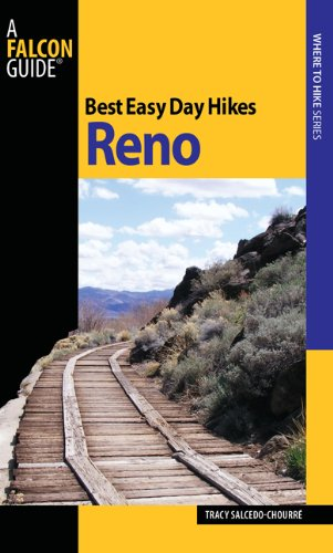 Best Easy Day Hikes Reno (Best Easy Day Hikes Series) pdf epub