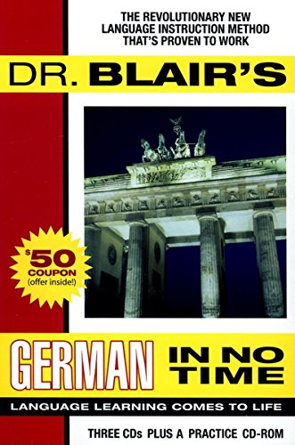 Dr. Blair's German in No Time: The Revolutionary New Language Instruction Method That's Proven to Work (Gildan Audiobooks)