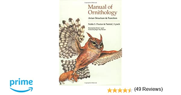 Manual of Ornithology: Avian Structure and Function: Noble S ...